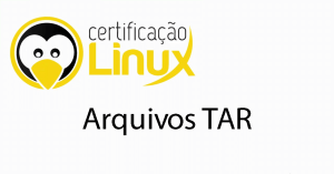 tar Dicas do Certificação Linux