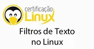 filtros Dicas do Certificação Linux
