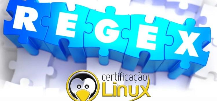 Expressões Regulares no Linux