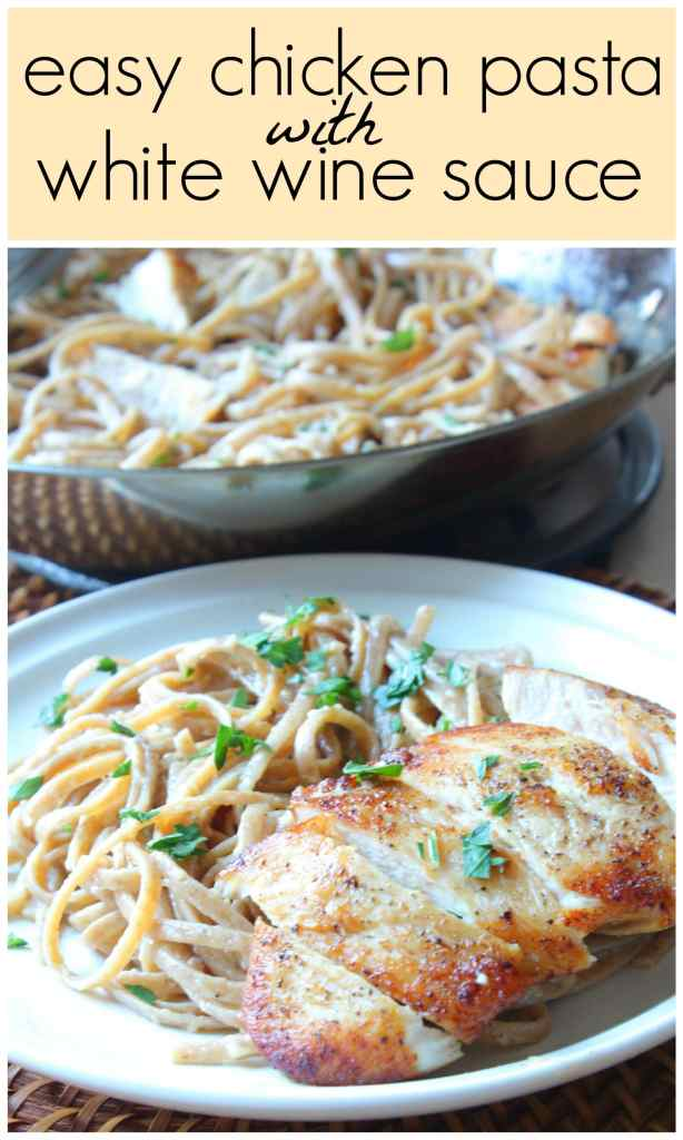 Easy Chicken Pasta with White Wine Sauce picture collage