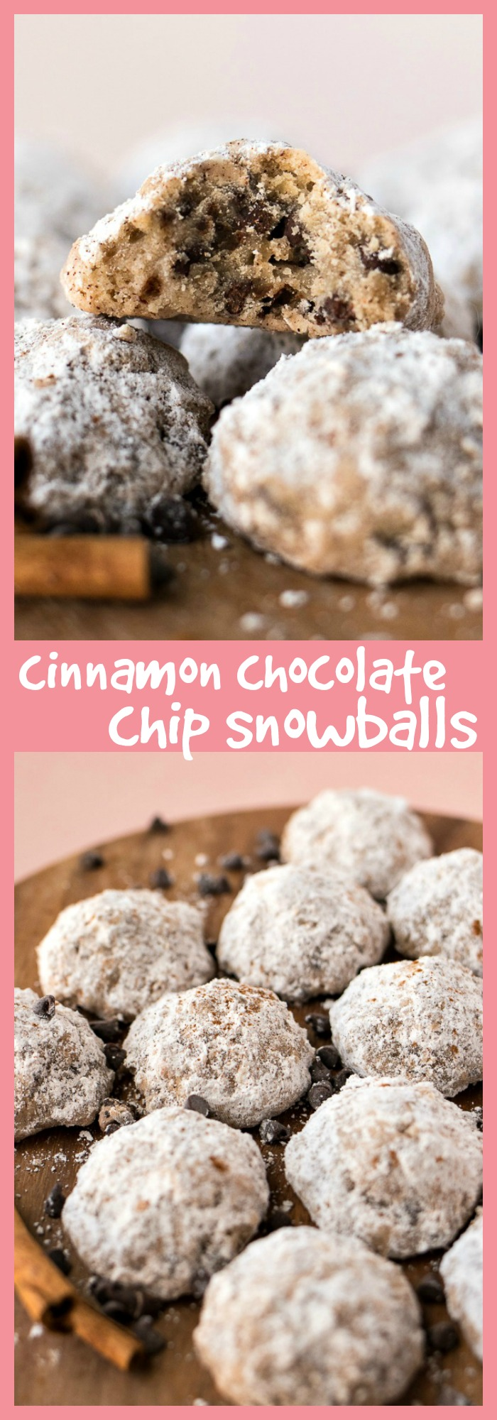 Cinnamon Chocolate Chip Snowballs photo collage