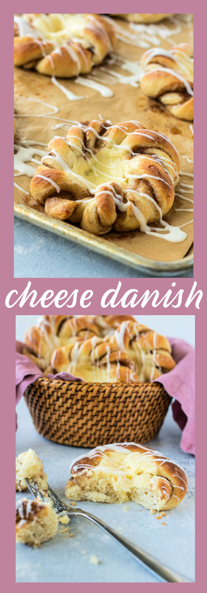 collage photo of cheese danish with descriptive text