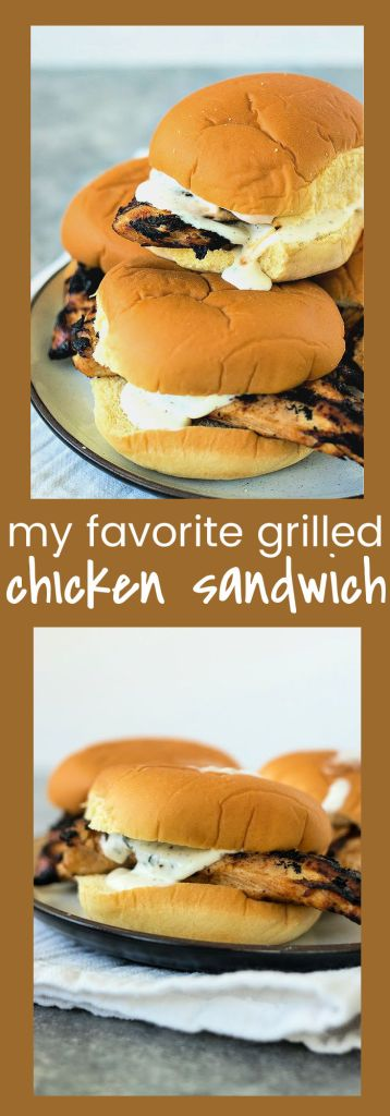 collage photo of my favorite grilled chicken sandwiches with descriptive text