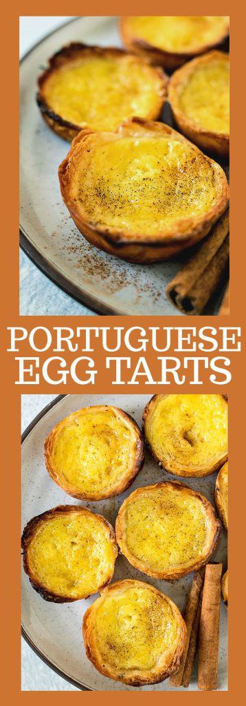 collage of photos of Portuguese egg tarts with descriptive text
