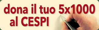 Dona il tuo 5x1000 al CESPI - banner