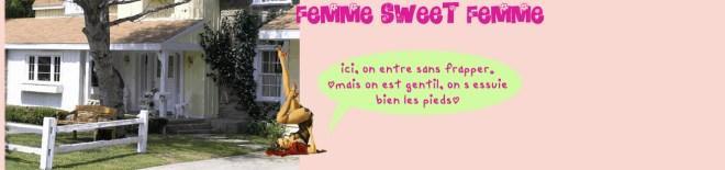 femme sweet femme