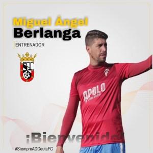 Miguel Ángel Berlanga, nuevo entrenador del Ceuta B