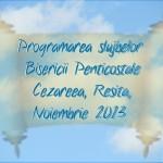 Programarea slujbelor, Noiembrie 2013, 2
