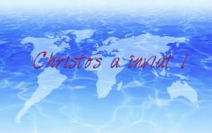 Christos a înviat!
