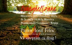 Evanghelizare, 21 Octombrie 2015