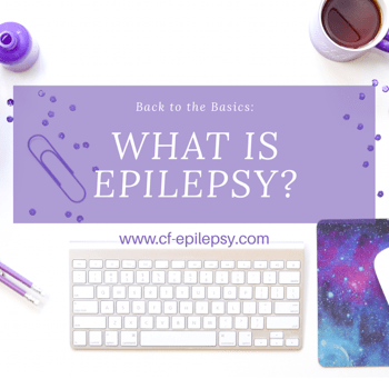 Back to Basics: What is Epilepsy?