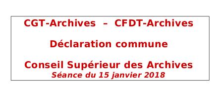 Conseil supérieur des Archives. Déclaration commune CFDT-CULTURE CGT-Archives. 15 janvier 2018