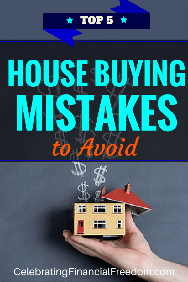 Top 5 House Buying Mistakes to Avoid
