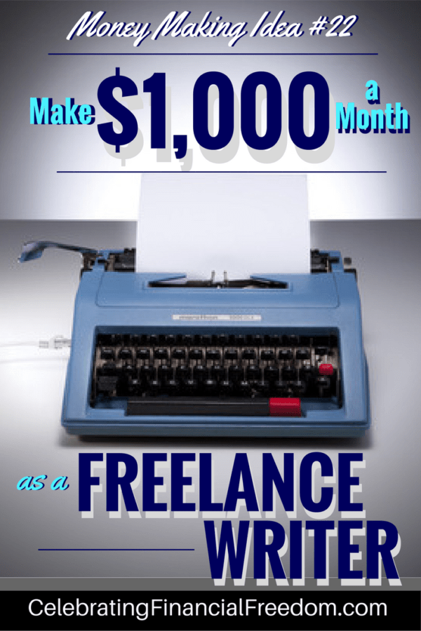 Money Making Idea 22- Make 100 (or More) Per Month as a Freelance Writer