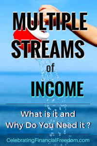 Multiple Streams of Income- What is it and Why Do You Need it?