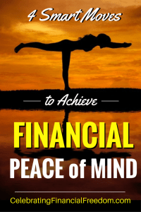 4 Smart Moves to Achieve Financial Peace of Mind