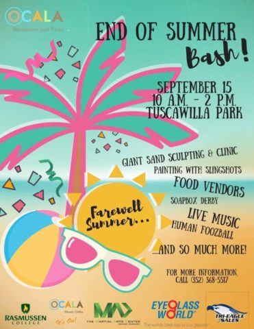 End of Summer Bash Hosted by Ocala Parks and Recreation - Central