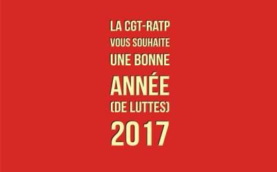 La CGT-RATP vous souhaite une bonne année (de lutte) 2017