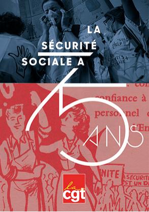La Sécurité Sociale a 75 ans !