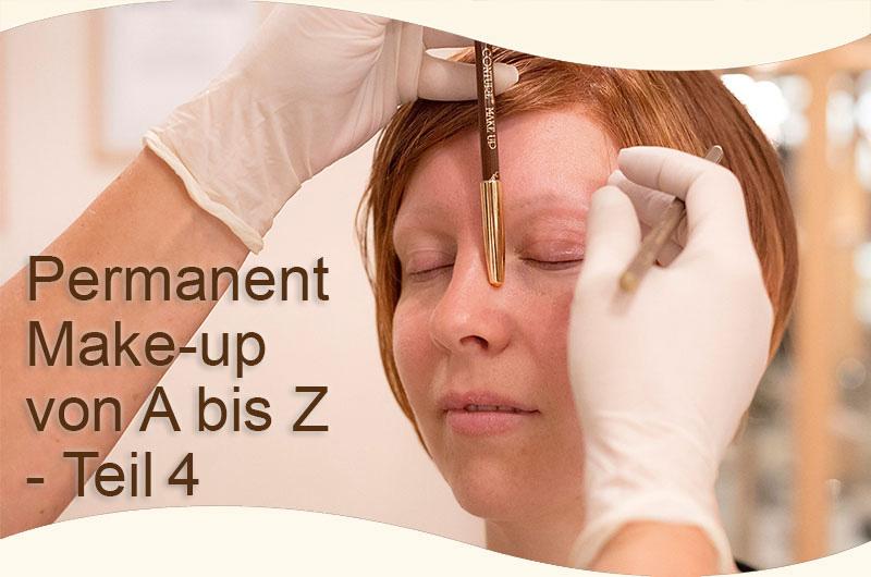 Das ABC des Permanent Make-up – Teil 4
