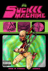 Suck machine