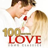 100 Must-Have Love Song Classics – Free To Stream or $0.99 to Buy
