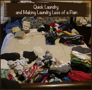 Quick Laundry and Making Laundry Less of a Pain