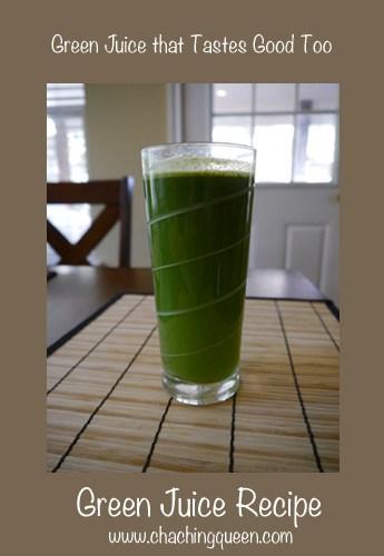 Green Juice Recipe Tastes Good Juicing Vegetables Fruit
