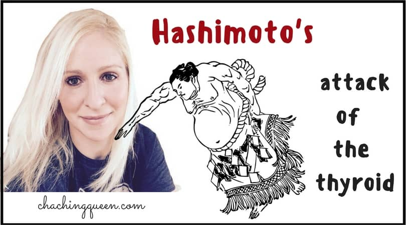 Hashimoto's - Attack of the Thyroid Visual Image - Cha Ching Queen