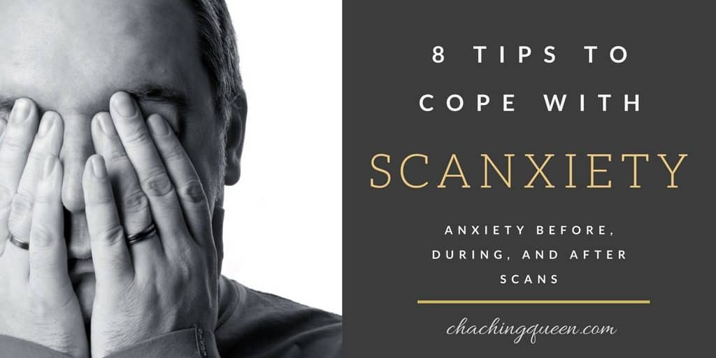 Scanxiety: 8 Tips to Cope with Scanxiety - Anxiety Before ...