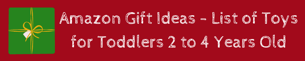 Toddler Gift Guide: Best Toys for Toddlers ages 2 - 4 Amazon Toys Gift Guide