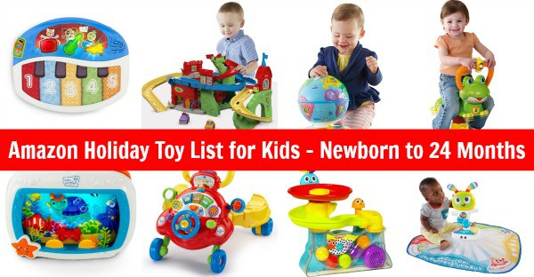 Amazon Gift Ideas - List of Toys for Babies Newborn to 24 Months