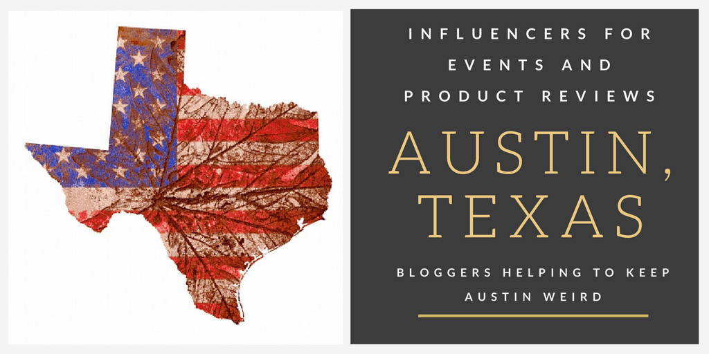 Austin, Texas Bloggers helping Keep Austin Weird with Event Promotions and Product Reviews
