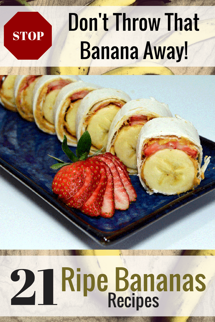 Don't Throw that Banana Away! Ripe Bananas Recipes