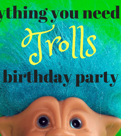 everything you need for a diy trolls birthday party