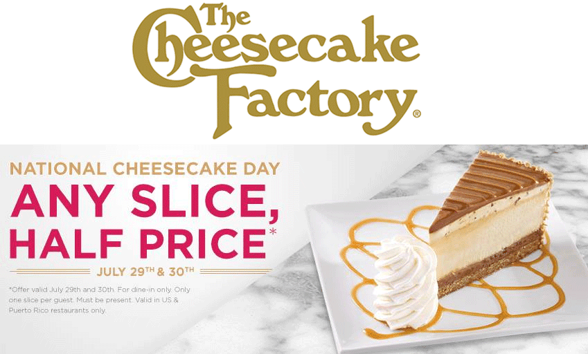 the cheese cake factory coupon - half price slice