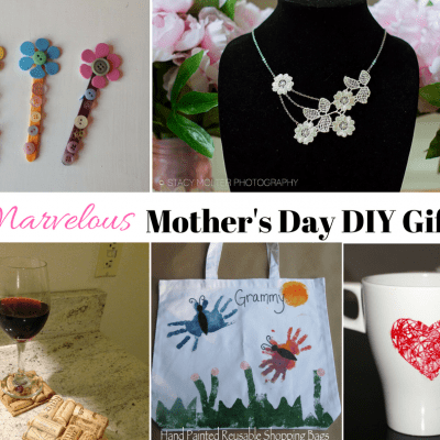 DIY –  Marvelous Mother's Day Gifts and Crafts Ideas