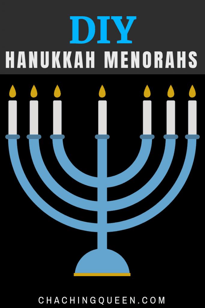 DIY Hanukkah Menorahs - Hanukkah Crafts. #jewishcrafts #crafts #hanukkah #diymenorah #diy #menorah #chachingqueen
