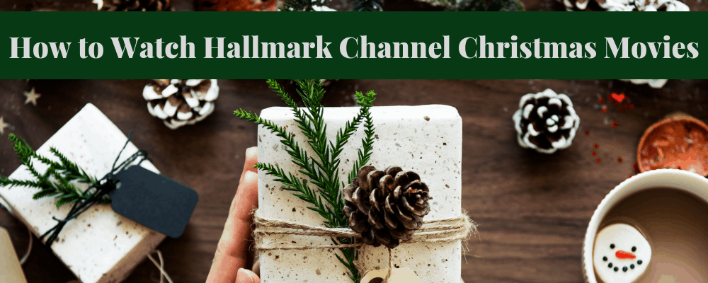 How to Watch Hallmark Channel Christmas Movies without cable tv