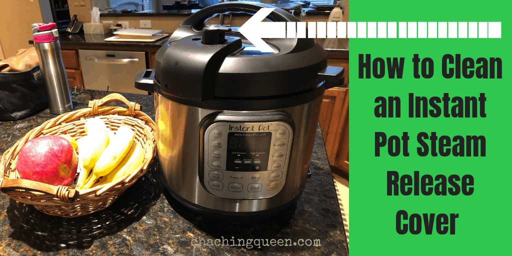 How to Clean an Instant Pot. Instructions for cleaning your Instant Pot Steam Release Cover