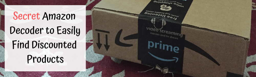Secret Amazon Decoder to Easily Find Discounted Products