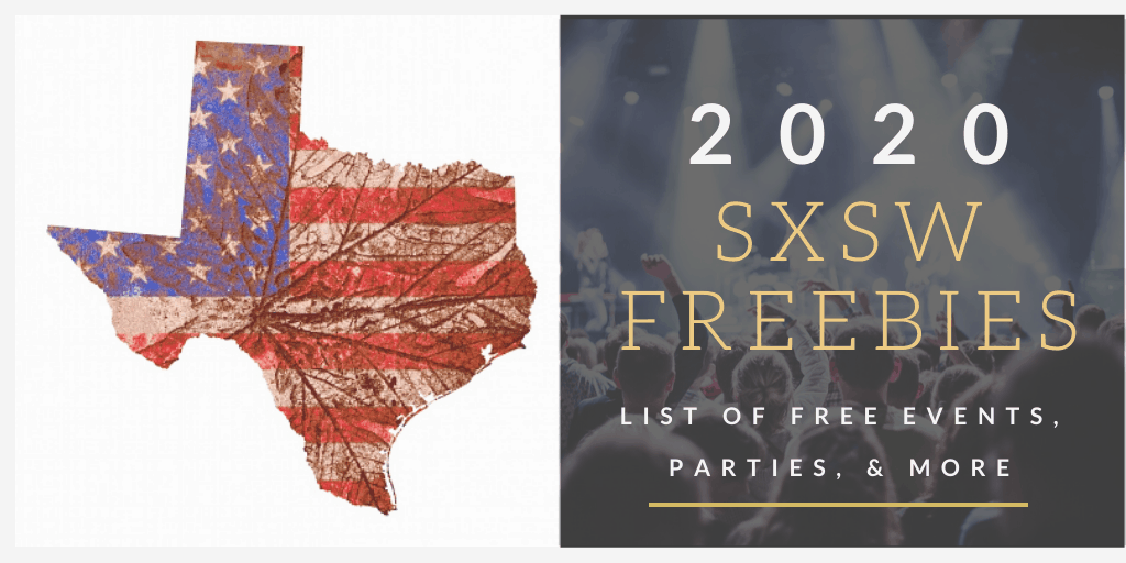 2020 FREE SXSW List of Events, Parties, Freebies