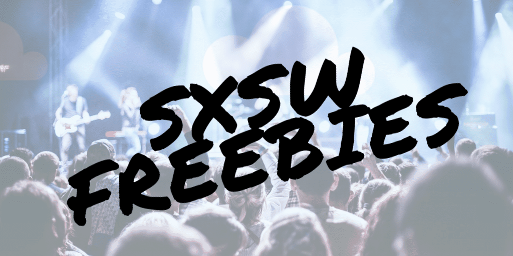 SXSW 2020 Free Events and Parties – Find RSVP Lists and Get Free Badges and Passes (UPDATED)