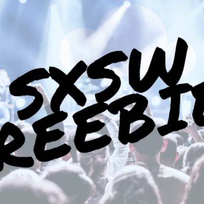 SXSW 2020 Free Events and Parties – Find RSVP Lists and Get Free Badges and Passes