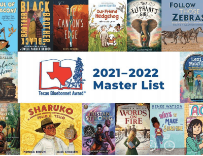 Texas Bluebonnet Books Award List for 2021-2022 and Previous Years of the Best Kids Books