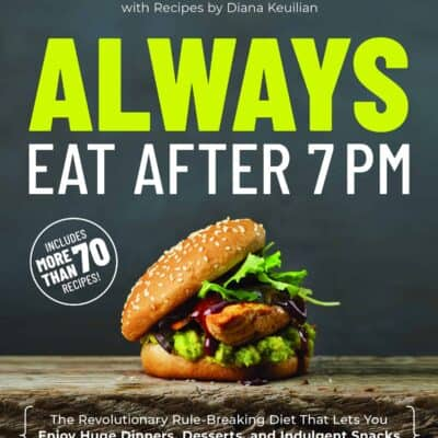 Why I'm Excited About the Always Eat After 7PM Book