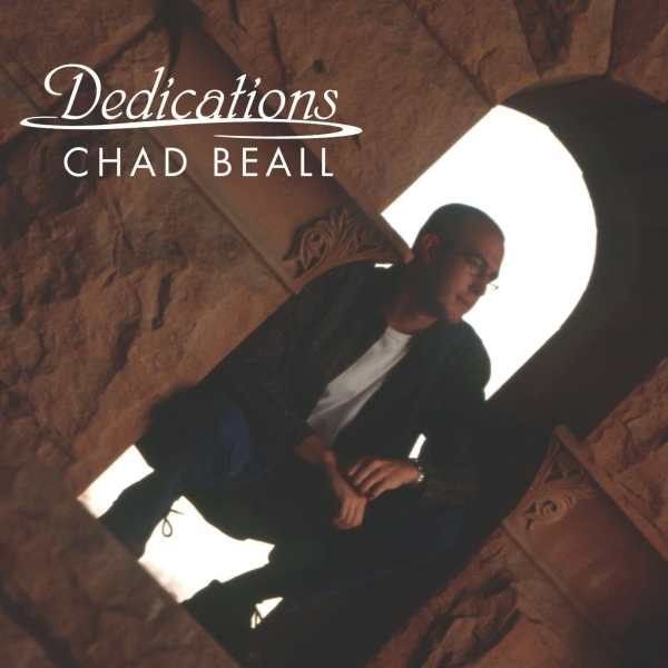 Chad Beall Dedications Cover