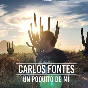 Portada de Carlos Fontes Un Poquito de Mí