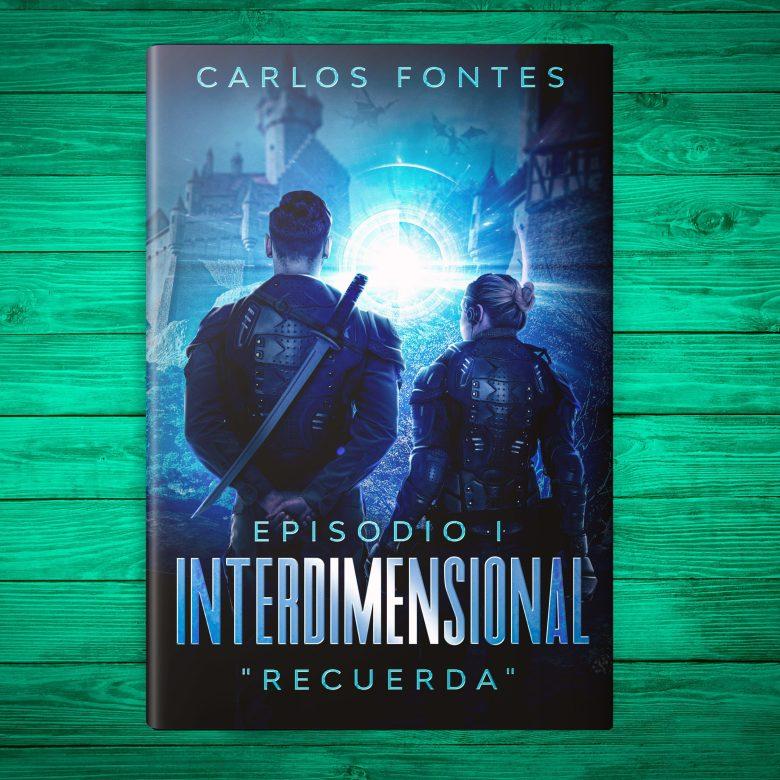 Interdimensional libro de Carlos Fontes
