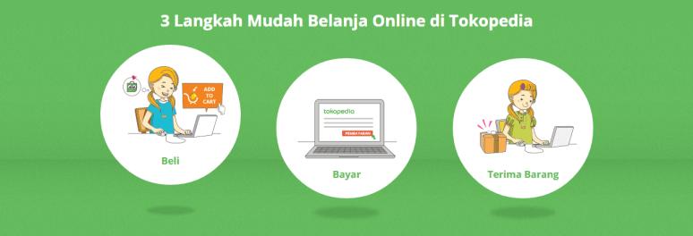 3 Langkah Mudah Belanja Online di Tokopedia